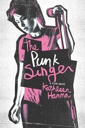 Панк-певица / The Punk Singer