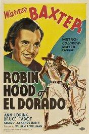 Робин Гуд из Эльдорадо / Robin Hood of El Dorado