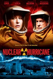 Ядерный ураган / Nuclear Hurricane