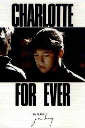 Шарлотта навсегда / Charlotte for Ever