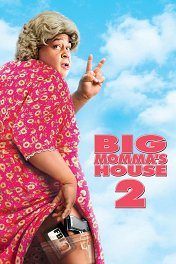 Дом большой мамочки-2 / Big Momma's House-2