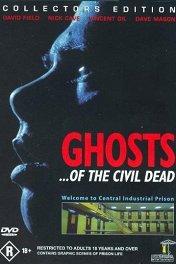 Призраки гражданской смерти / Ghosts... of the Civil Dead