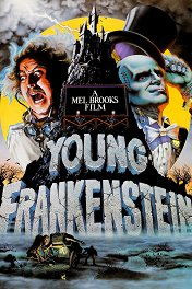 Молодой Франкенштейн / Young Frankenstein