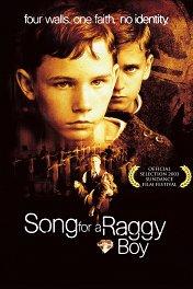 Песня для изгоя / Song for a Raggy Boy