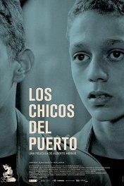 Портовые ребята / Los Chicos Del Puerto