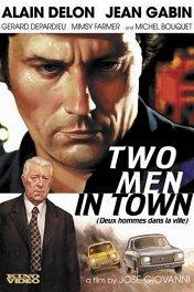 Двое в городе / Deux hommes dans la ville