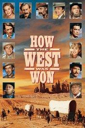 Как был завоеван Запад / How the West Was Won