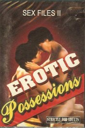 Эротическая одержимость / Sex Files: Erotic Possessions