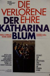 Поруганная честь Катарины Блюм / Die verlorene Ehre der Katharina Blum