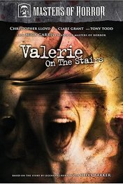 Мастера ужасов: Валери на лестнице / Masters of Horror: Valerie on the Stairs