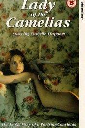 Подлинная история дамы с камелиями / La dame aux camelias