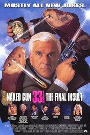 Голый пистолет 33 и 1/3 / Naked Gun 33 1/3: The Final Insult