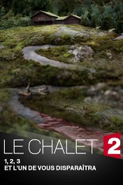 Шале / Le Chalet