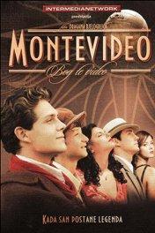 Монтевидео — божественное видение / Montevideo, Bog te video!