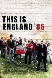 Это – Англия. Год 1986 / This Is England '86