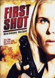 Постер Первый выстрел