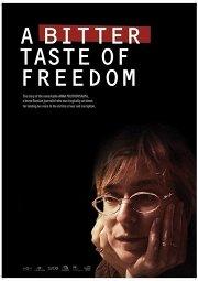 Постер Горький вкус свободы