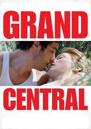 Постер Гранд Централ: Любовь на атомы