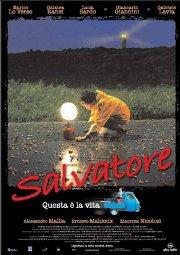 Постер Сальваторе — это и есть жизнь