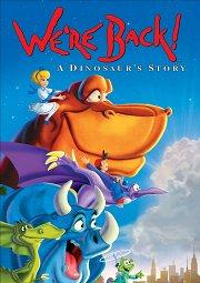 Постер Мы вернулись! История динозавра