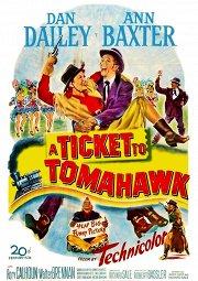 Постер Билет в Томагавк