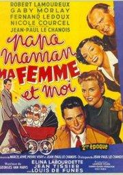Постер Папа, мама, моя жена и я