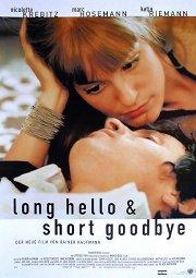 Постер Долгое приветствие и быстрое прощание