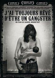 Постер Я всегда хотел быть гангстером