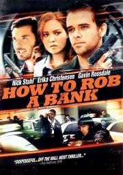 Постер Как ограбить банк