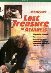 Постер Секретный агент МакГайвер: Потерянные сокровища Атлантиды