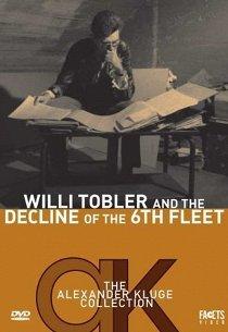 Вилли Тоблер и гибель шестого флота