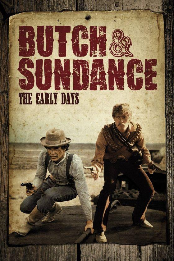 Буч и Санденс: ранние дни (Butch and Sundance: The Early Days)