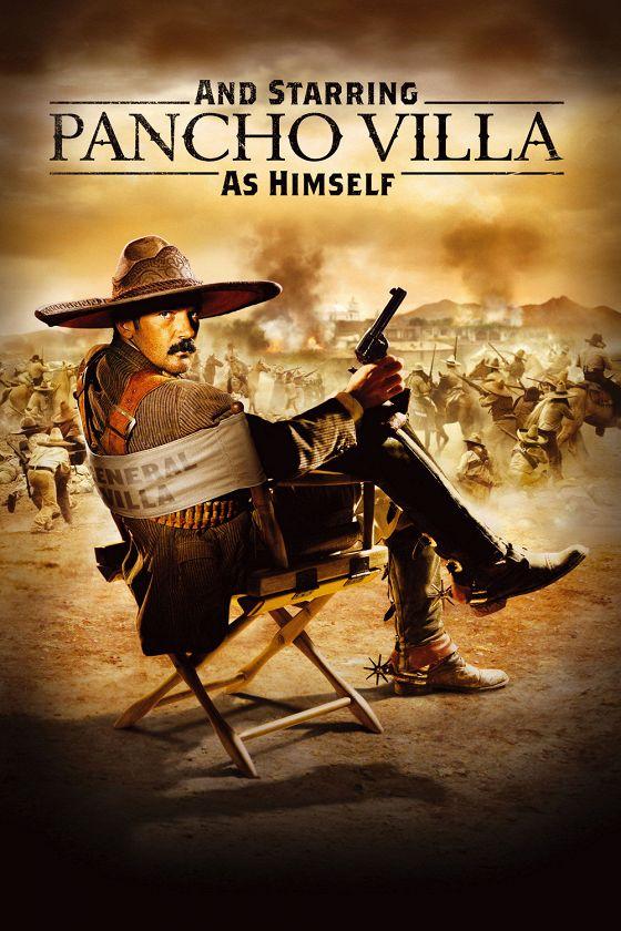 Панчо Вилья (And Starring Pancho Villa as Himself)
