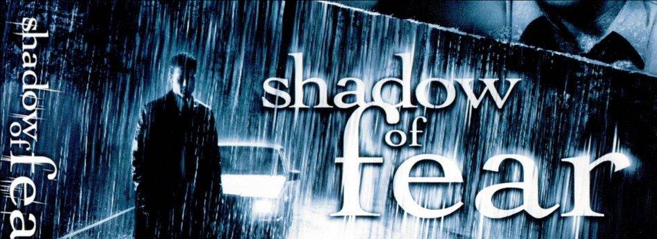 Кино: «Тень страха»