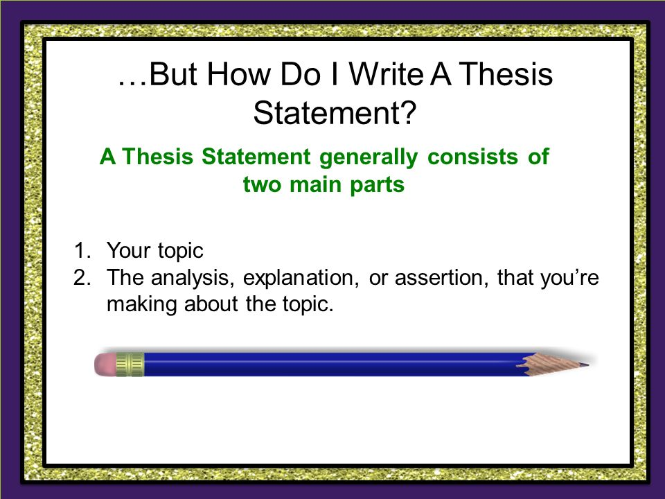 What makes a great thesis statement