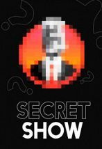 «Secret Show»